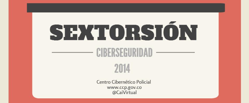 Extorsión Cibernética - Sextorsión