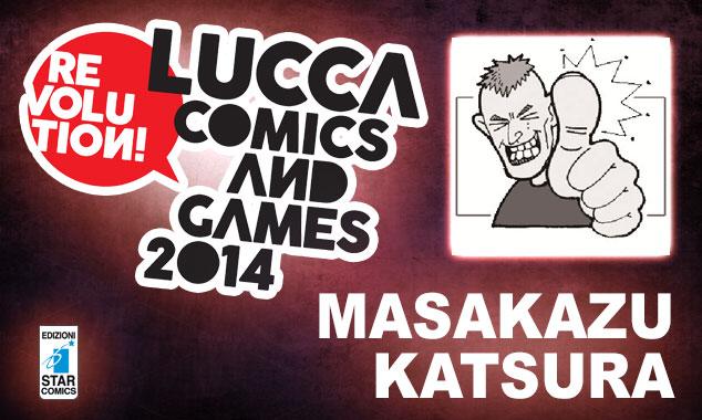 MASAKAZU KATSURA OSPITE STAR COMICS A LUCCA 2014